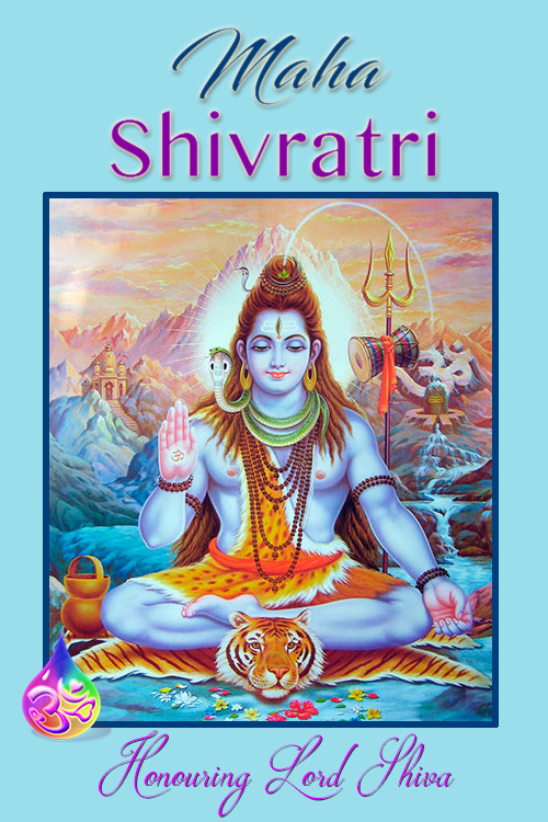 Honouring Lord Shiva, The Master of your True Intellect on Tuesday, 13th Feb 2018
